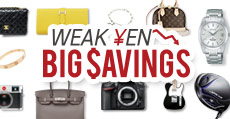Weak Yen Big Savings!