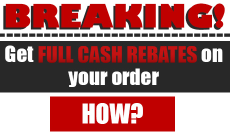 100% Cash Rebate on your order