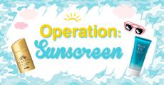 Operation: Sunscreen