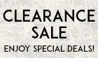 Clearance Sale | Enjoy Special Deals!