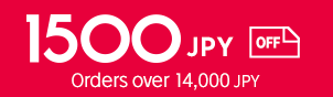 1500JPY of orders over 14,000 JPY
