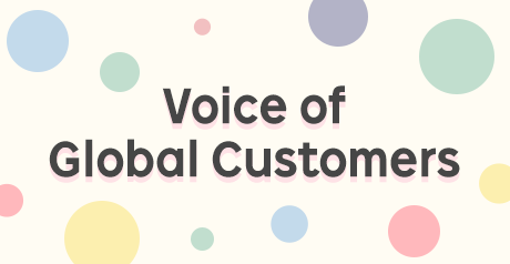 Voice of Global Customers