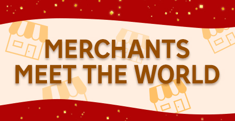 Merchants meet the world