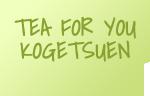 TEA FOR YOU KOGETSUEN