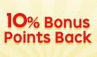 10% Bonus Points Back