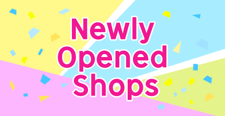 Newly Opened Shops